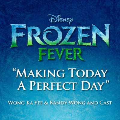 王嘉仪, 黄山怡 & The Cast of Frozen - 完全为有你 (From Frozen Fever ) - Single