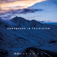 Somewhere in Tajikistan (feat. Dekat) - Single - Andien