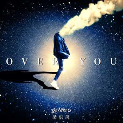 梁根榮 - Over You - Single