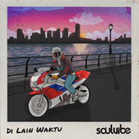 Di Lain Waktu - Single - Soulvibe