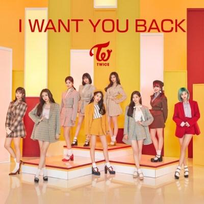 TWICE - I WANT YOU BACK - Single