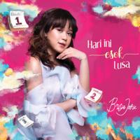 Download mp3 Brisia Jodie - Hari Ini Esok Lusa