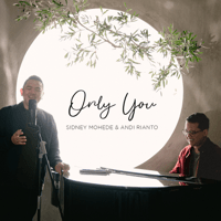 Download mp3 Sidney Mohede & Andi Rianto - Only You