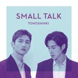 Download TVXQ! - Small Talk