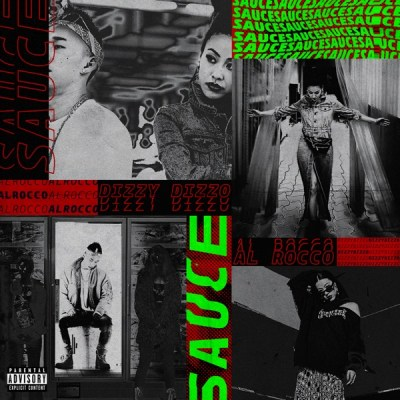 Dizzy Dizzo - Sauce (feat. Al Rocco) - Single