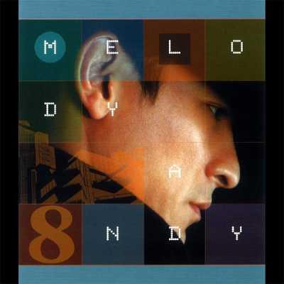刘德华 - The Melody Andy, Vol. 8