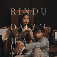 Download lagu Arsy Widianto & Brisia Jodie - Rindu Dalam Hati