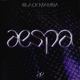 Download lagu aespa - Black Mamba MP3