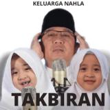 Download Keluarga Nahla - TAKBIRAN