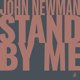 Download lagu John Newman - Stand by Me