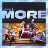 Download K/DA, Madison Beer & (G)I-DLE - MORE (feat. Lexie Liu, Jaira Burns, Seraphine & League of Legends)