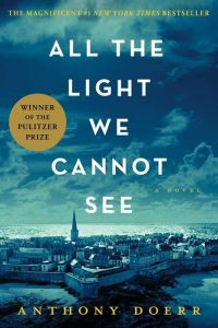 Best Novels of All Time   James Clear All the Light We Cannot See by Anthony Doerr
