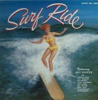 Art Pepper - Surf Ride