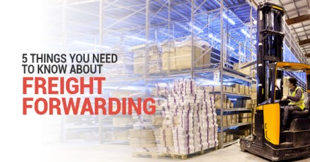 5 Things You Need to Know About Freight Forwarding   JML Corporation Freight Forwarder