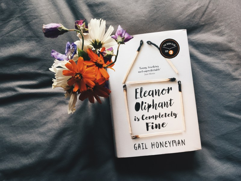 Book Review   Eleanor Oliphant is Completely Fine  by Gail Honeyman     Eleanor Oliphant is not OK   Jo Fisher Writes   Book Review
