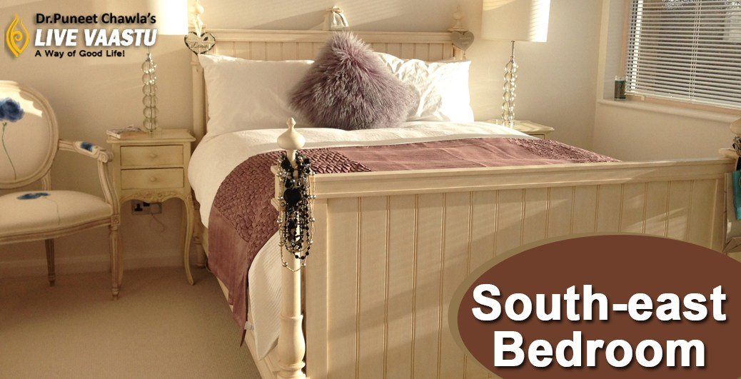 Best Vastu Guidelines For South East Bedroom Tips By Dr With Pictures