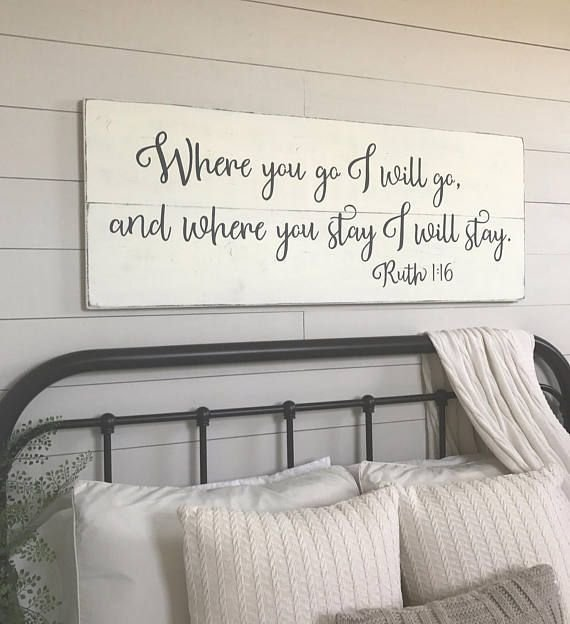 Best Bedroom Wall Decor Where You Go I Will Go Wood Signs Things For The House In 2019 Bedroom With Pictures