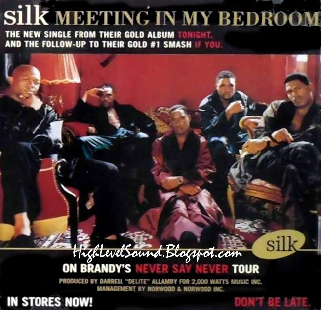Best Highest Level Of Music Silk Meeting In My Bedroom Promo Cds 1999 Hlm With Pictures