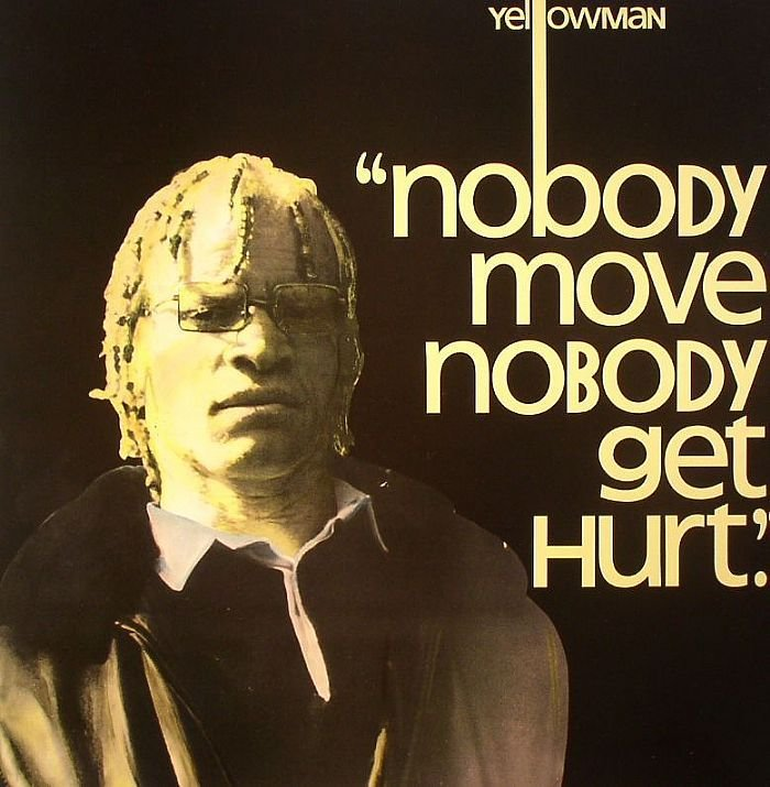 Best Yellowman Nobody Move Nobody Get Hurt Vinyl At Juno Records With Pictures