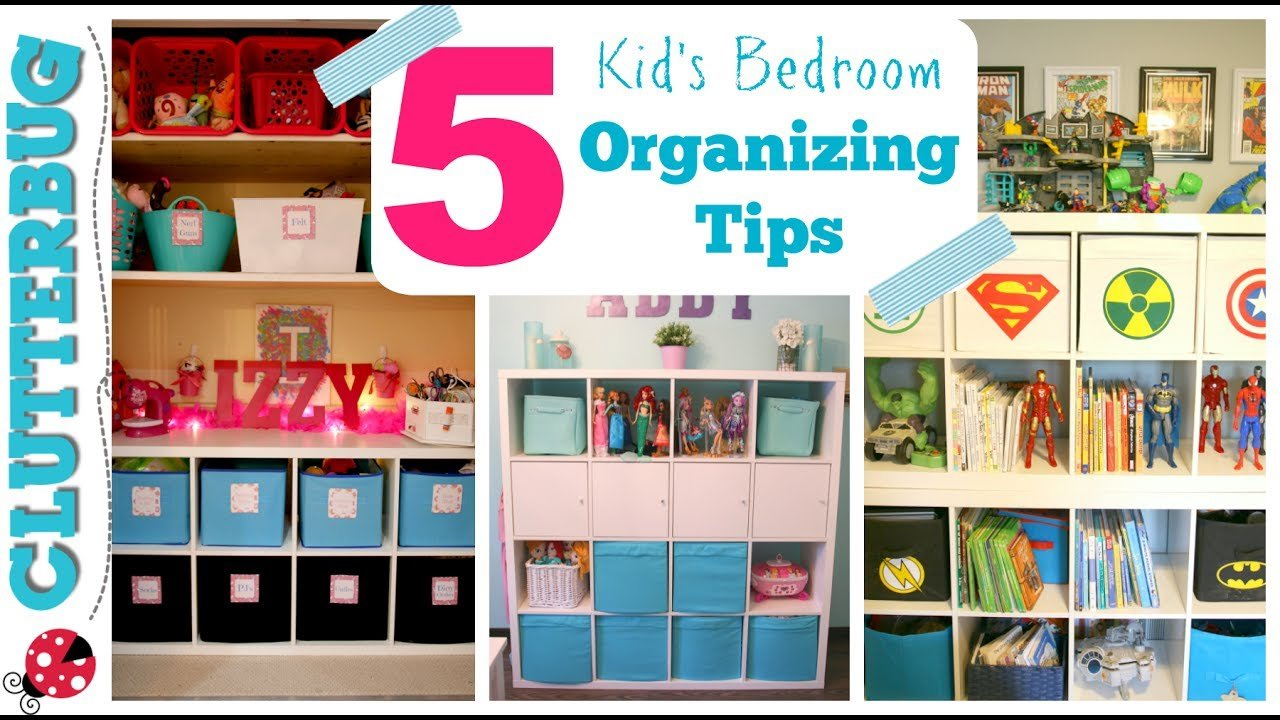 Best How To Organize A Kid S Bedroom My 5 Best Ideas Tips With Pictures