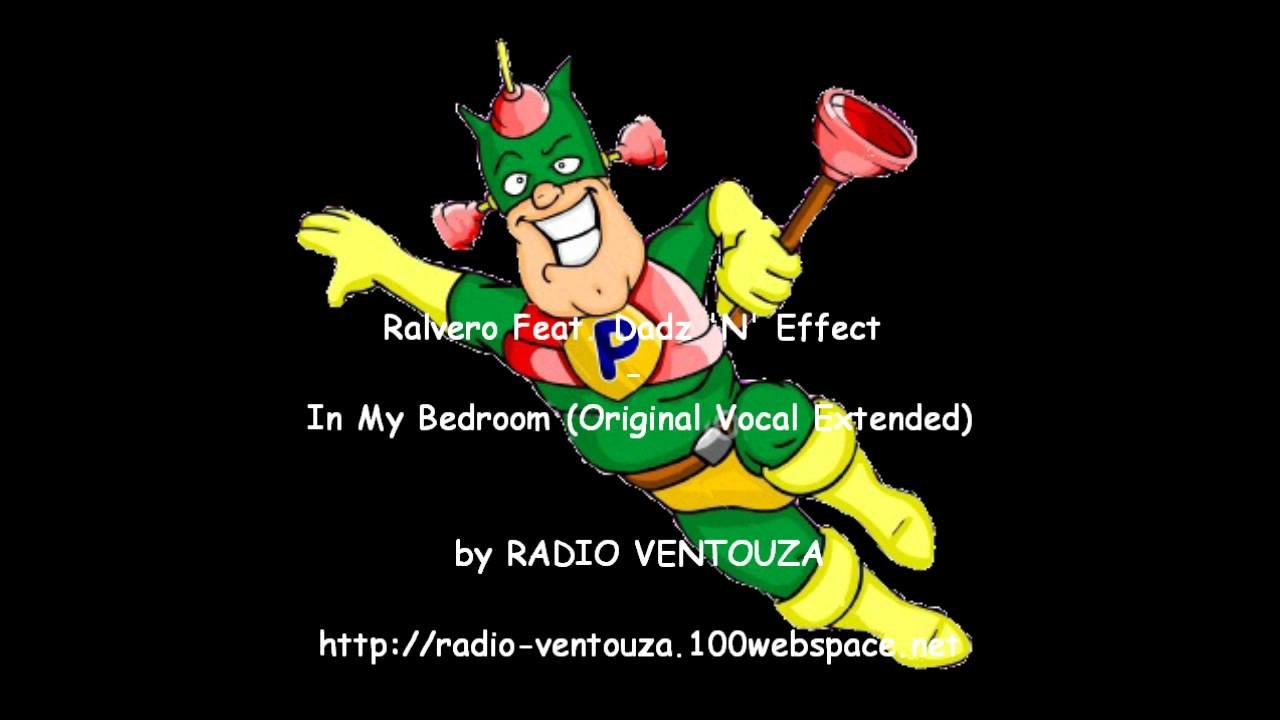 Best Ralvero Dadz N Effect In My Bedroom Original Vocal Extended Www Indiepedia Org With Pictures