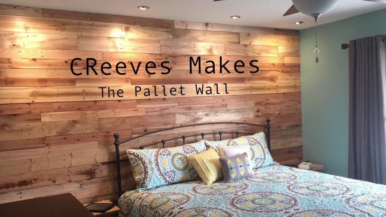 Best Creeves Makes The Diy Pallet Wood Wall Ep007 Youtube With Pictures