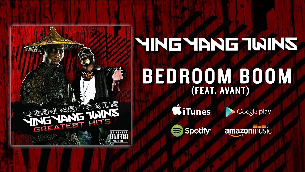 Best Ying Yang Twins Bedroom Boom Feat Avant Youtube With Pictures