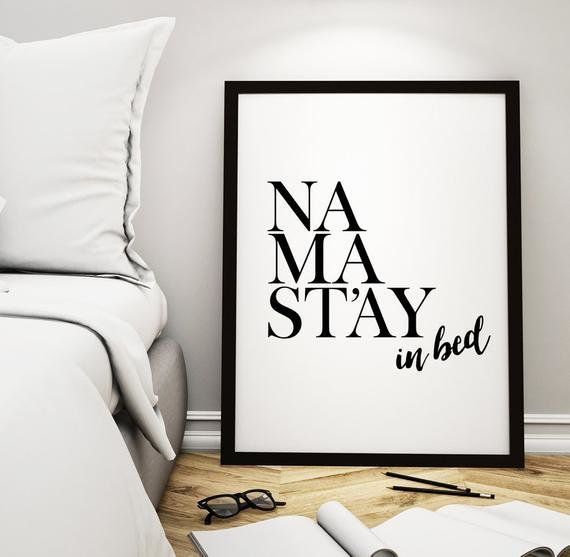 Best Printable Art Bedroom Decor Namastay In Bed With Pictures