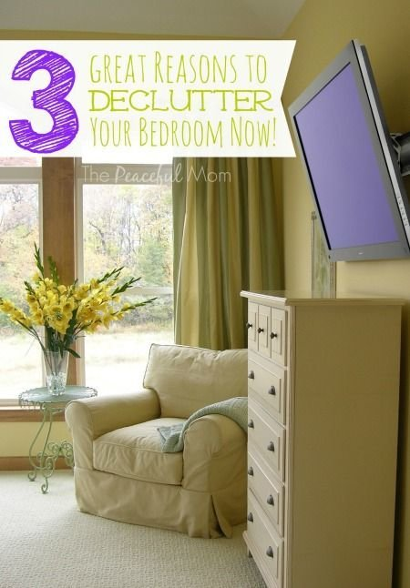 Best Get Organized 3 Reasons To Declutter Your Bedroom Now With Pictures