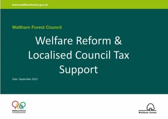 Best Welfare Reform Localised Council Tax Support Waltham Forest With Pictures