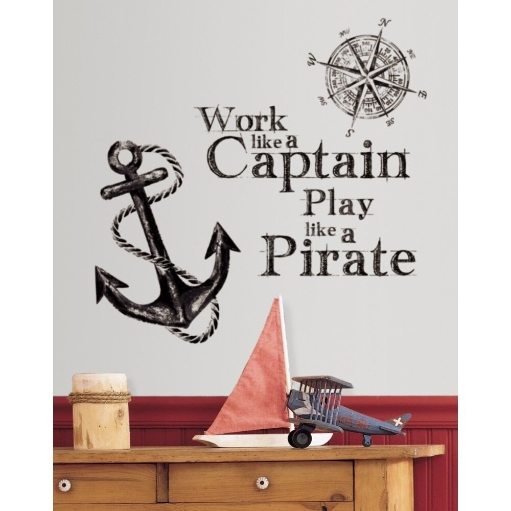 Best New Work Like A Captain Play Like A Pirate Wall Decals With Pictures