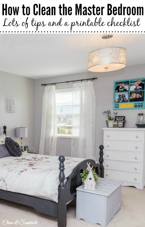 Best How To Clean The Master Bedroom Clean And Scentsible With Pictures