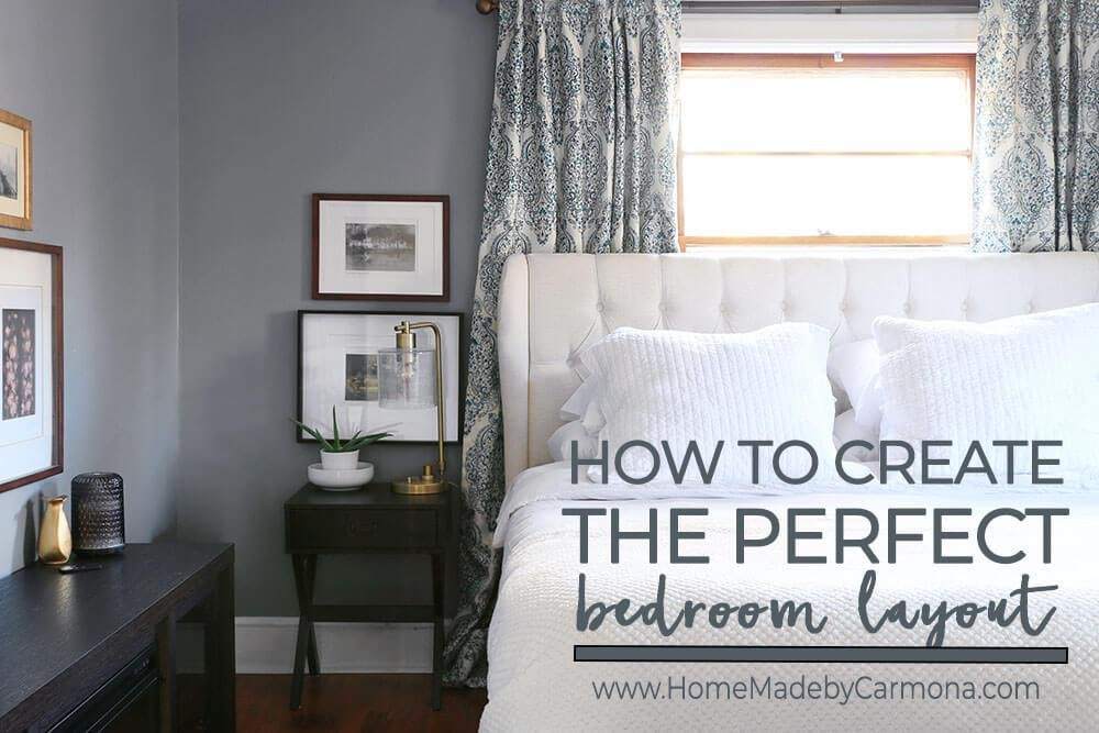 Best How To Plan The Perfect Bedroom Layout Home Made By Carmona With Pictures