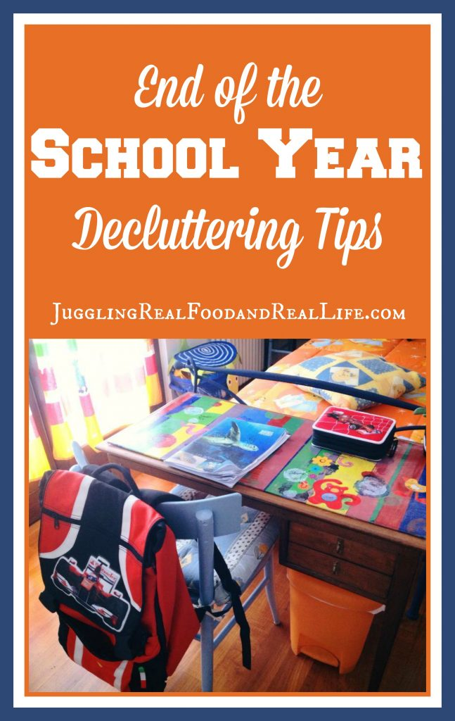 End Of The School Year Decluttering Tips Juggling Real