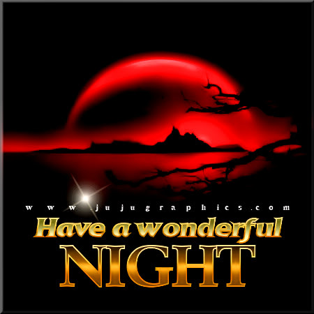 Have A Wonderful Night 2 Graphics Quotes Comments
