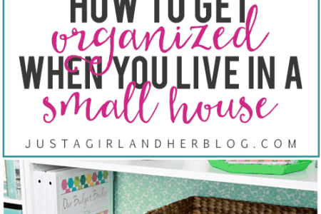 How to Get Organized When You Live in a Small House   Just a Girl     Fantastic tips and tricks for getting organized when you live in a small  space  Click