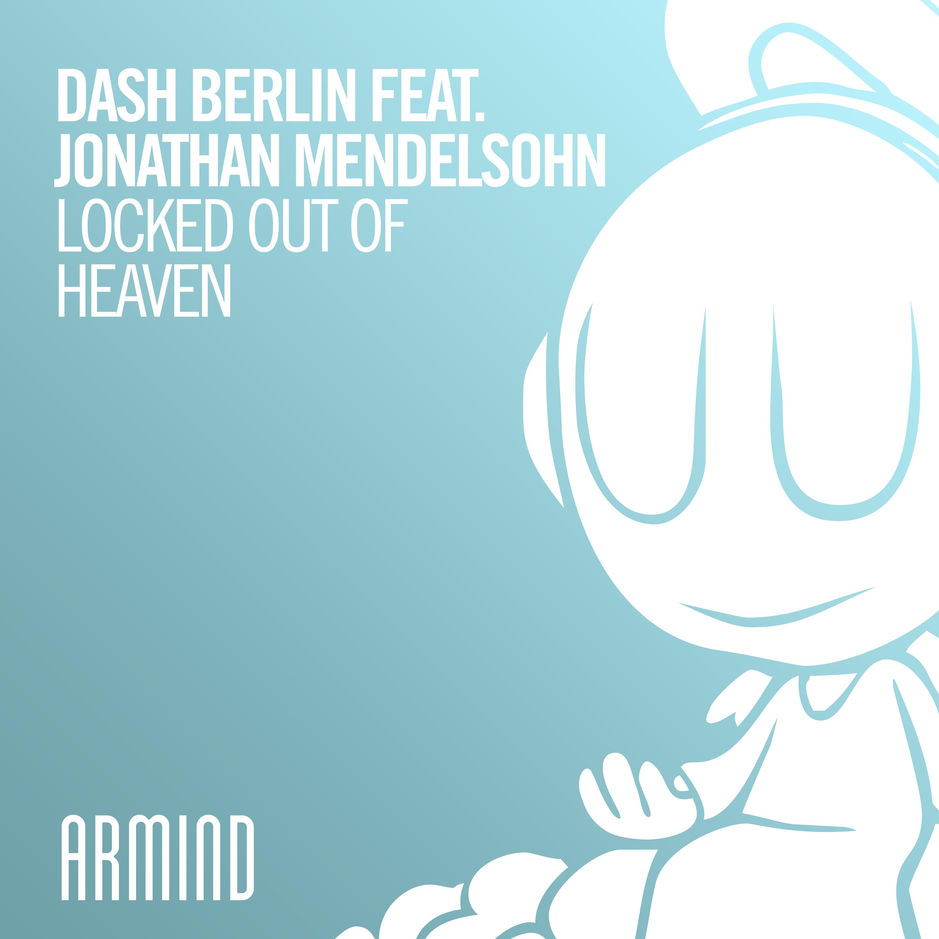 Image result for dash berlin locked out of heaven 4am mix