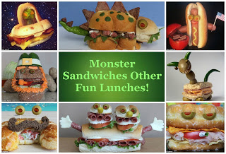 Monster Sandwiches and Other Fun Lunches