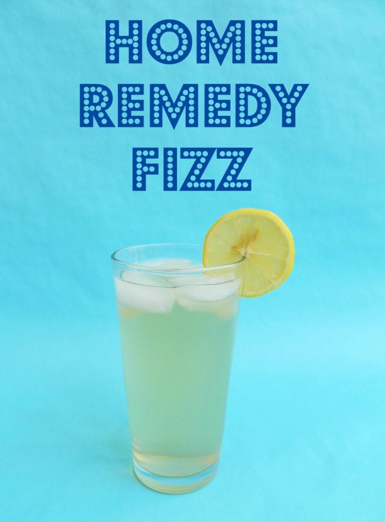 Home Remedy Fizz