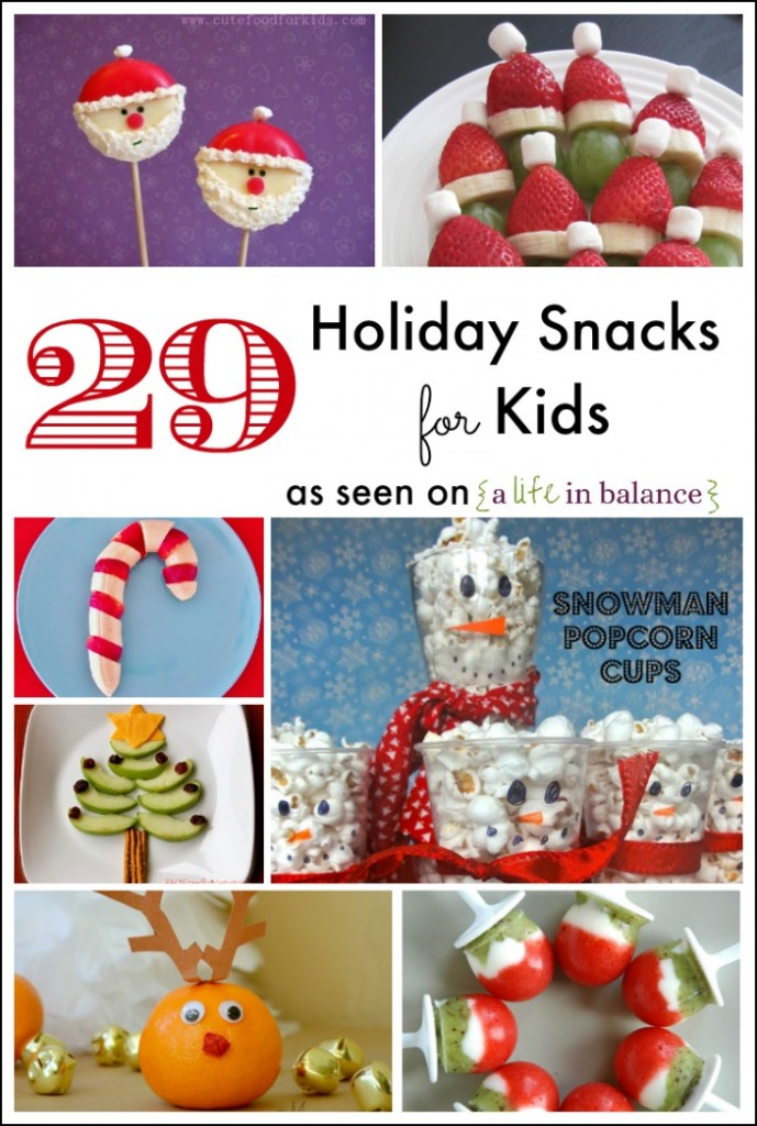 29 Healthy Holiday Snacks for Kids