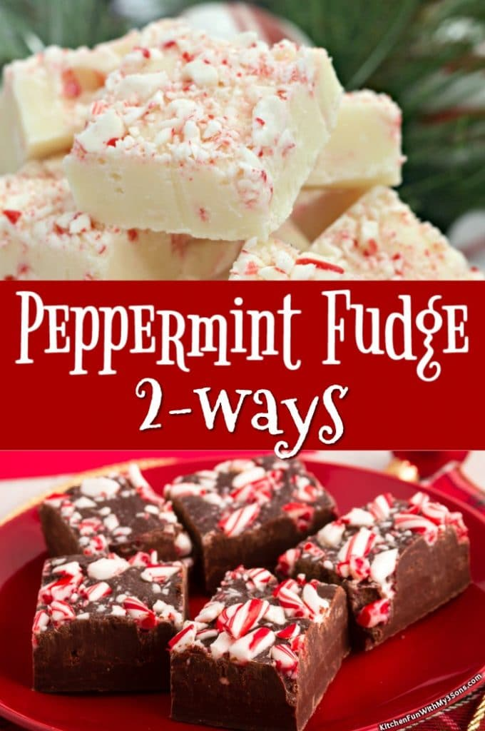 Peppermint Fudge - 2 Ways
