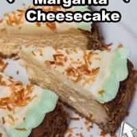 Instant Pot Margarita cheesecake for pinterest