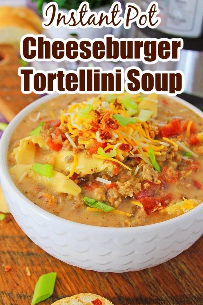Instant Pot Cheeseburger Tortellini Soup Recipe