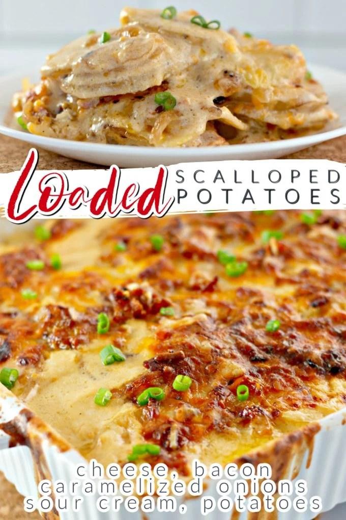 Cheesy Loaded Scalloped Potatoes on Pinterest