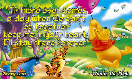 Winnie The Pooh Quotes   If there ever comes a day when w      Krexy     Winnie The Pooh Quotes