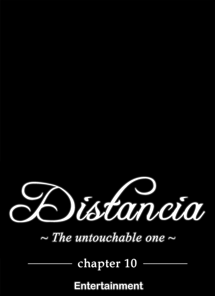 Distancia ~ The Untouchable One: Chapter 10 - Page 4