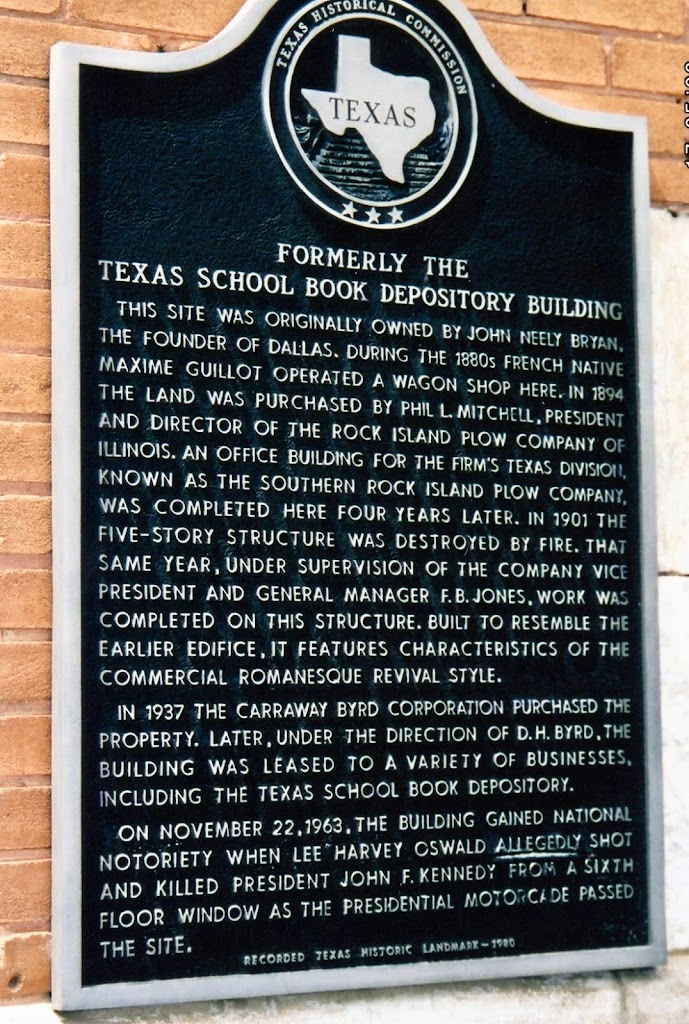 Read the Plaque   Formerly the Texas School Book Depository Building