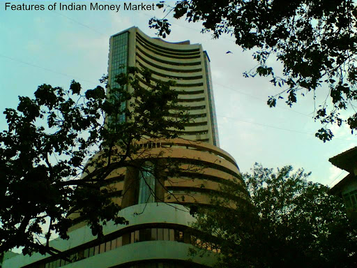 Indian Money Market - Features, Drawbacks and Recent Reforms
