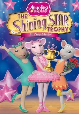 Angelina Ballerina Shining Star Trophy Movie Movies