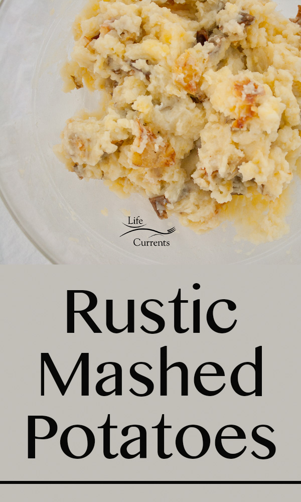 Rustic Mashed Potatoes Recipe - perfect for the holidays